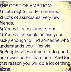 The cost of ambition: Interesting Appreciation Life, Quotes Sayings ...