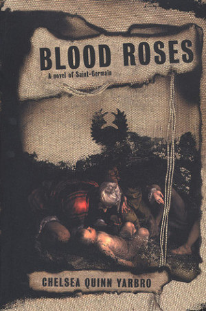"""Start by marking """"Blood Roses (Saint-Germain, #11)"""" as Want to ..."""