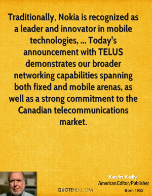 Traditionally, Nokia is recognized as a leader and innovator in mobile ...