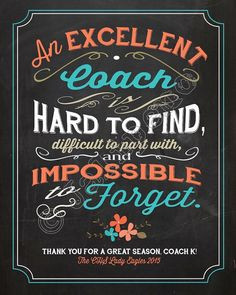and impossible to forget - Quote Saying PERSONALIZED Printable Coach ...