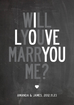 Marry Me Quotes Print 'will you marry