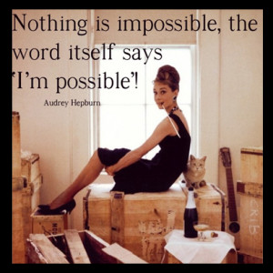 audrey hepburn quote 300x300 Get Motivated: Motivational Quotes