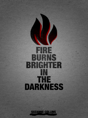 Fire Burns Brighter Inm The Darkness