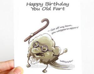 , Old Fart, Blank Greeting Card, Happy Birthday, Old Man, Adult Humor ...
