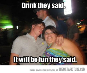 Funny photos funny drunk guy fat girl