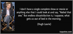 Hugh Laurie Quote