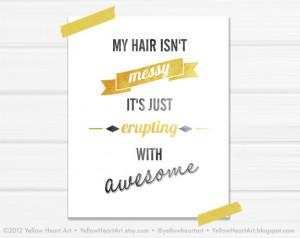 Big Hair Friday – My hair isn't messy…