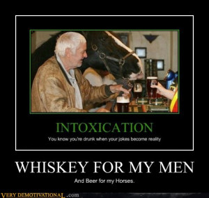 WHISKEY FOR MY MEN | Source : Very Demotivational - Posters That ...