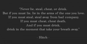 Hitch. Favorite movie ever, love that quote.