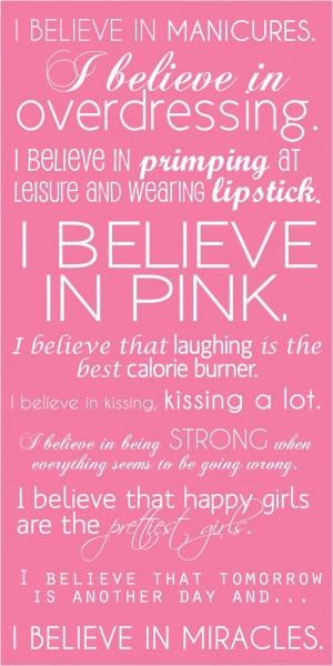 believe in pink. -Audrey Hepburn: Audrey Hepburn Tattoo Quotes ...