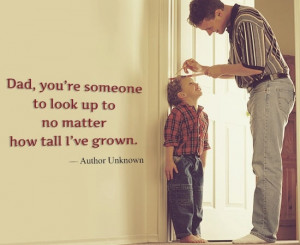 Quote depicting a son's admiration for his father on Father's Day
