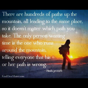Hindu Quote. Ain't no mountain high enough. :-)