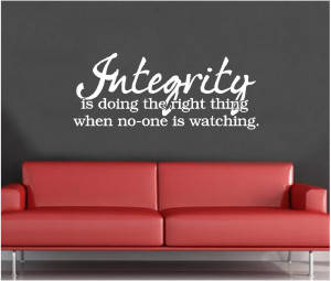 ... Wall Decal Art Saying Decor Quote Integrity is Doing the Right Thing