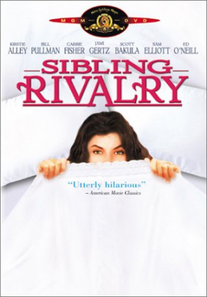 Sibling Rivalry 1990 Movie
