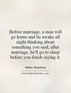 Marriage Quotes Sleep Quotes Helen Rowland Quotes