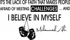 ... in myself. Muhammad Ali inspirational boxing wall quotes art sayings