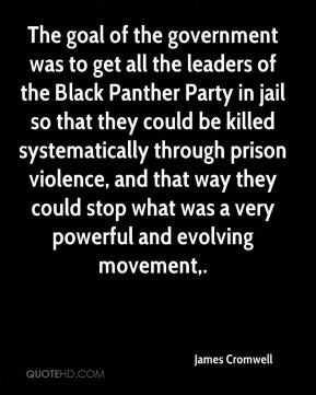 goal of the government was to get all the leaders of the Black Panther ...