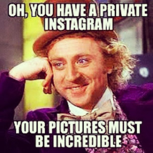 ... Instagram memes I've come across that will make any avid Instagram