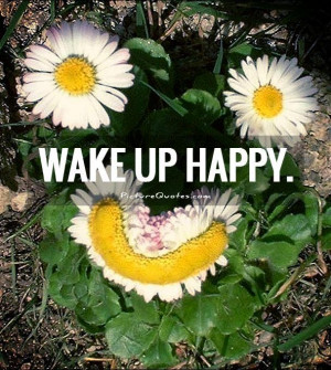 wake up quotes happy quotes