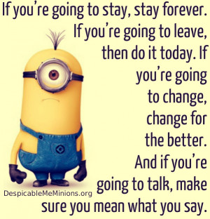 Minion Family Quote Minion quotes if you are going