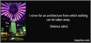 strive for an architecture from which nothing can be taken away ...