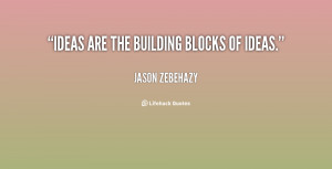Quotes About Building Blocks Of Life ~ Building Blocks Of Life Quotes