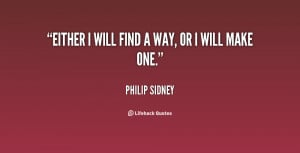 quote-Philip-Sidney-either-i-will-find-a-way-or-121799.png