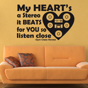 Home › Quotes › Gym Class Heroes Wall Sticker Quote