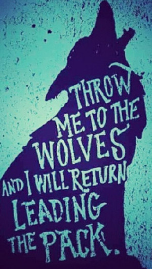 Wolf Quotes Wolf quotes