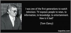 ... television-tv-exposes-people-to-news-to-information-tom-clancy-37697