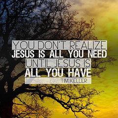 Christian Quotes - Jesus is All You Need