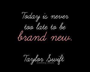 brand new, quote, taylor swift