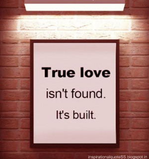 Truth! True love takes work, tears, forgiveness, plenty of grace ...