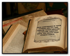 Have confidence in your fitness ability, and then be tough enough to ...