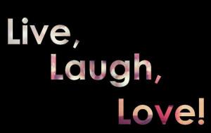 laugh, live, love, quote, quotes