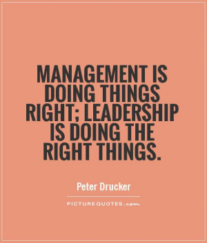 Leadership Quotes Management Quotes Peter Drucker Quotes