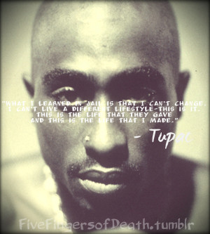Tupac Quotes About Life Tumblr