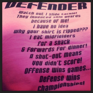 Totally me a defender-soccer people