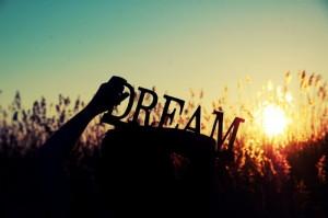 It's about Dreams