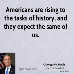 george-w-bush-george-w-bush-americans-are-rising-to-the-tasks-of.jpg