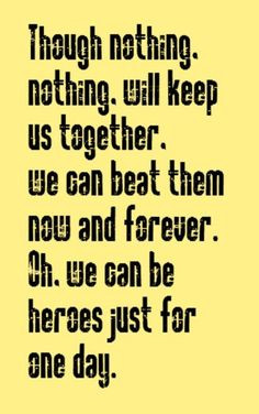 Bowie - Heroes - song lyrics, song quotes, music lyrics, music quotes ...