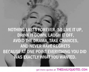 marilyn-monroe-quotes-life-nothing-lasts-forever-quote-famous-sayings ...