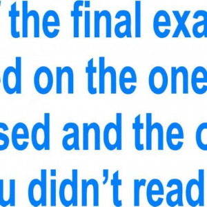Final Exams Quotes Funny Final Exam Quotes Funny