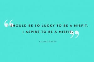 50 Amazing Women, 50 Hilarious Quotes #refinery29 #clairedanes