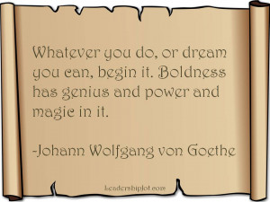 Johann Wolfgang von Goethe Quote about Dreaming and Taking Action