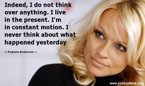 What Happened Yesterday Pamela Anderson Quotes StatusMindcom