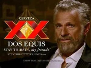 Top 10 Dos Equis Man Quotes
