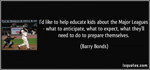More Barry Bonds Quotes