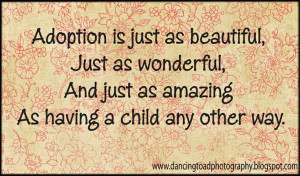 quotes about adoption and family | In 2007 I found out I was pregnant ...