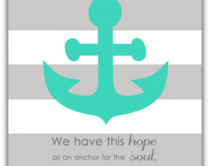 Anchor Quotes About Family Anchor print- nautical wall